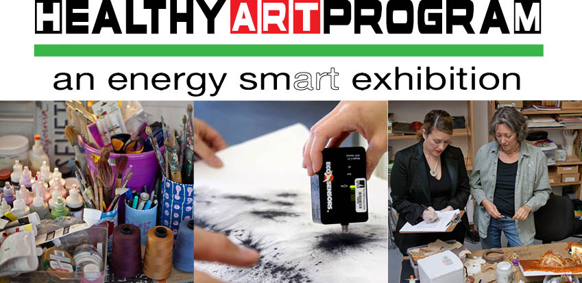 HEALTHY ART PROGRAM: AN ENERGY SMART EXHIBITION